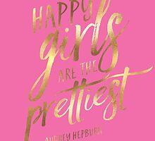 Happy Girls Are The Prettiest  by hopealittle