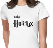 Such A Horcrux - Black Text Womens Fitted T-Shirt