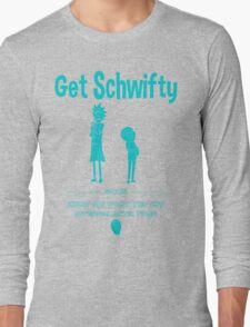 Get Schwifty 2015 Intergalactic Tour Long Sleeve T-Shirt