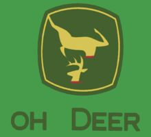 Oh Deer John by mcnasty