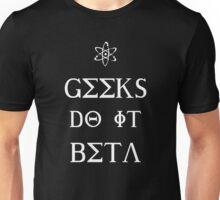 Geeks Do It Beta Unisex T-Shirt