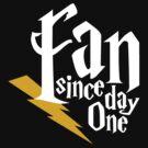 Harry Potter Fan Since Day One - white by LTDesignStudio
