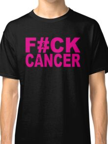 FUCK CANCER Classic T-Shirt
