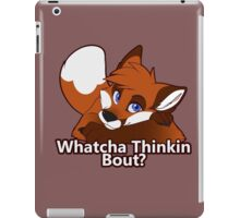 Whatcha Thinkin Bout? iPad Case/Skin