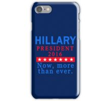 HILLARY CLINTON 2016 for PRESIDENT iPhone Case/Skin
