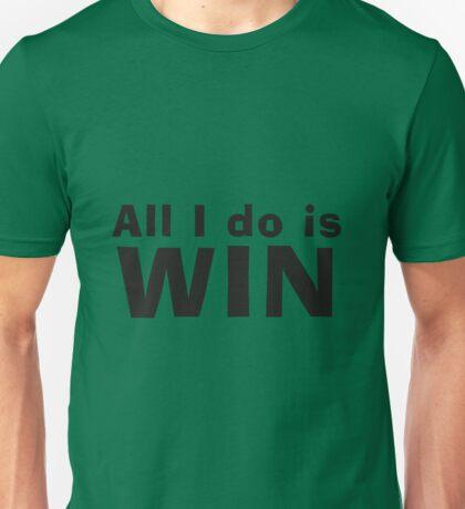 All I Do Is Win v2 T-Shirt
