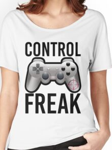 Control Freak Pun Video Game Controller Gamers Women's Relaxed Fit T-Shirt