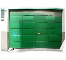 Garage door in sunlight Poster