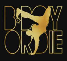 B-boy or Die Gold Silhouette by avdesigns