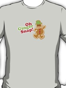 Oh Ginger Snap! T-Shirt