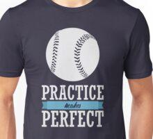 Practice Makes Perfect Unisex T-Shirt