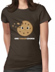 One Tough Cookie Womens Fitted T-Shirt
