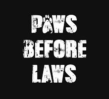 Paws Before Laws Unisex T-Shirt