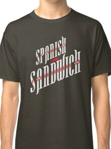 Spanish Sandwich Classic T-Shirt