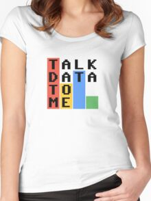 Talk Data To Me Women's Fitted Scoop T-Shirt