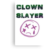 Clown Slayer Canvas Print