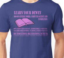 Learn your Dewey 000 Unisex T-Shirt