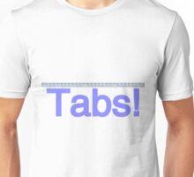 Tabs! Unisex T-Shirt