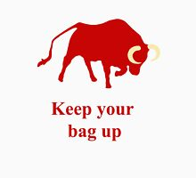 Keep your bag up red T-Shirt