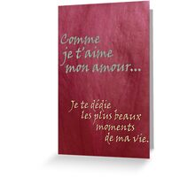 Comme je t'aime Greeting Card