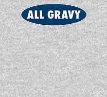 ALL GRAVY T-Shirt