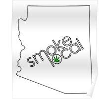 Smoke Local Weed in Arizona (AZ) Poster