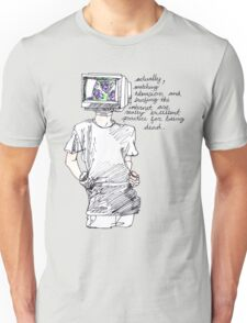 television killed Unisex T-Shirt