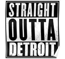 Straight Outta Detroit Poster