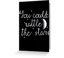 Rattle the Stars Greeting Card