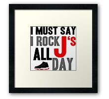 Rock JS All Day Jordan Breds Framed Print