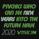 2020 Vision by PheromoneFiend