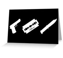 Guns! Razors! Knives! (White) Greeting Card