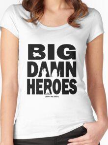 Big Damn Heroes Women's Fitted Scoop T-Shirt