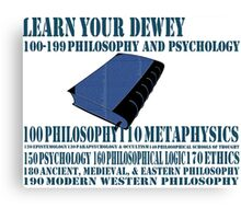 Learn your Dewey 100 Canvas Print