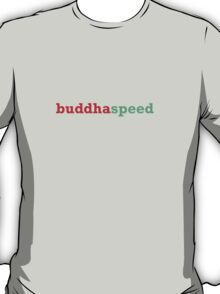 buddha speed T-Shirt