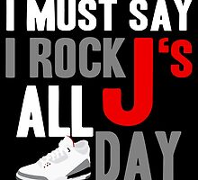 Rock JS All Day J3 WC by tee4daily