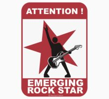 Attention! emerging rock star! by NewSignCreation