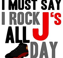 Rock JS All Day Bred13 by tee4daily
