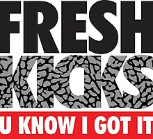 Fresh Kick U Know I Got It Cement by tee4daily