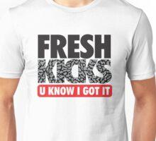 Fresh Kick U Know I Got It Cement Unisex T-Shirt
