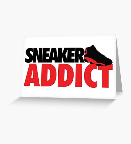 Sneaker Addict Greeting Card