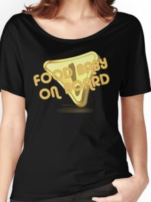 FOOD BABY 3 Women's Relaxed Fit T-Shirt
