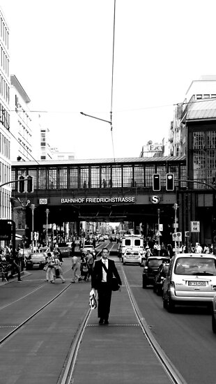BERLIN - WALK ON FRIEDRICHSTRASSE by TCL-Cologne