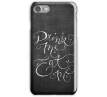 Drink Me, Eat Me Typography on Chalkboard iPhone Case/Skin