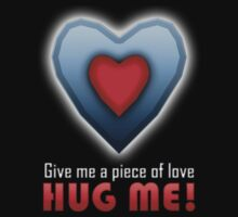 Give a Piece of Heart! HUG ME! One Piece - Short Sleeve