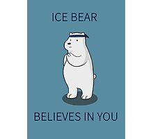Ice Bear Believes in You Photographic Print