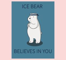 Ice Bear Believes in You One Piece - Short Sleeve