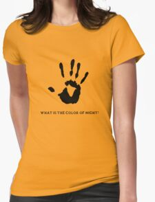 Dark Brotherhood: What is the color of night? Womens Fitted T-Shirt