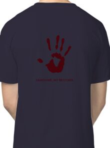Dark Brotherhood: Sanguine, my brother. Classic T-Shirt