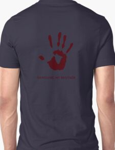 Dark Brotherhood: Sanguine, my brother. Unisex T-Shirt